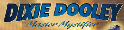 Buy Dixie Dooley Master Mystifier Tickets